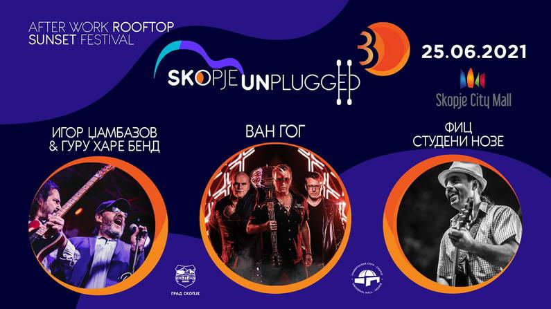 """Рок легендите Ван Гог, Игор Џамбазов и Фиц (Студени Нозе) на третото издание на фестивалот """"Skopje Unplugged"""""""